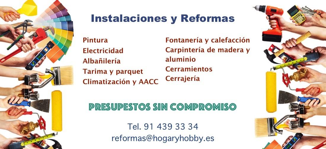 Si necesitas hacer cualquier obra o reforma en tu vivienda o local contáctanos en el 914393334 o por email info@hogaryhobby.es. Trabajamos todos los sectores desde 1978.